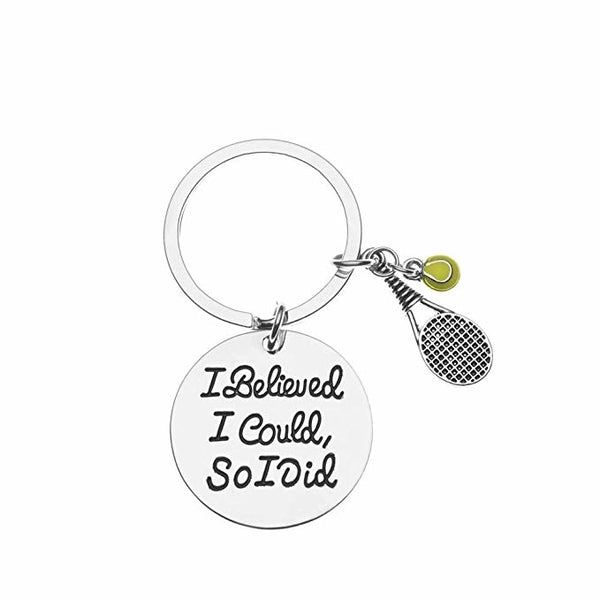 Tennis Keychain- I Believed I Could