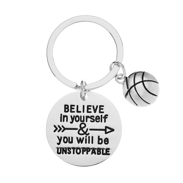 Basketball Keychain - Believe in Yourself & You Will Be Unstoppable