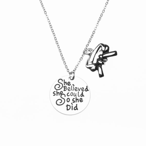 Martial Arts She Believed She Could So She Did Belt Necklace