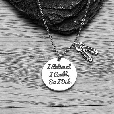 Dance I Believed I Could So I Did Necklace - Sportybella