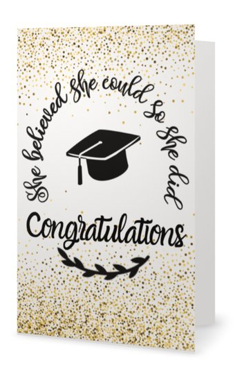 Graduation Card - She Believed She Could So She Did