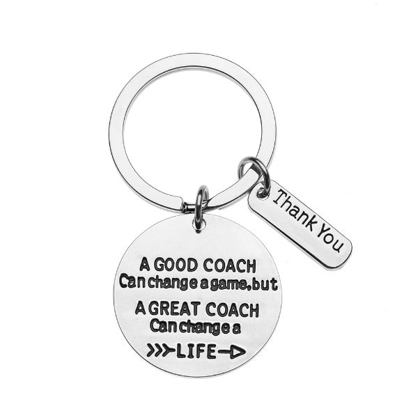 Coach Keychain- Great Coach Can Change a Game but a Great Coach Can Change a Life - Sportybella