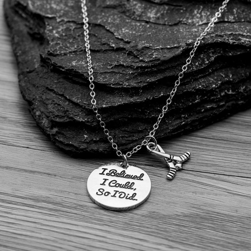 Ice Hockey I Believed I Could So I Did Charm Necklace