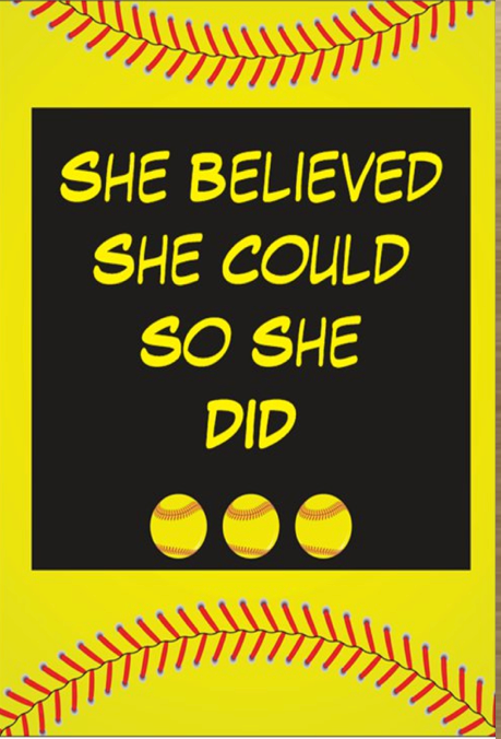 Softball Card- She Believed She Could So She Did