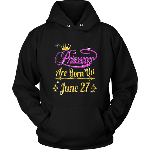 PRINCESSES ARE BORN ON JUNE 27