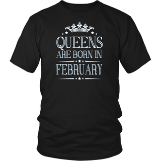 Queens are born in February t-shirt - Birthday Gifts