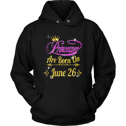 PRINCESSES ARE BORN ON JUNE 26