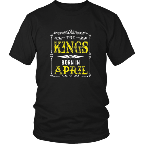 KINGs Are Born in April Shirt, April Birthday Shirts For Men