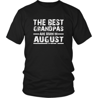 Mens The Best Grandpas are Born in August T-Shirt