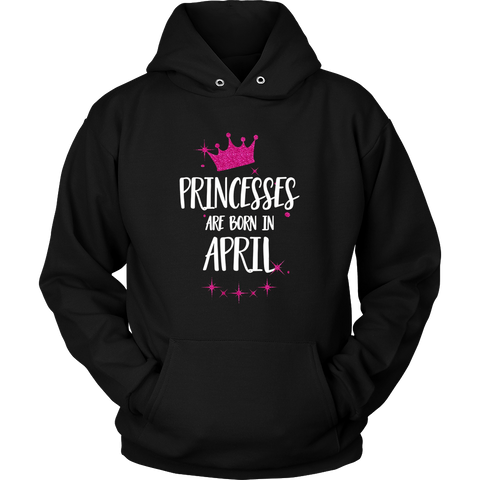 PRINCESSES ARE BORN IN APRIL Birthday Tee T-Shirt gift