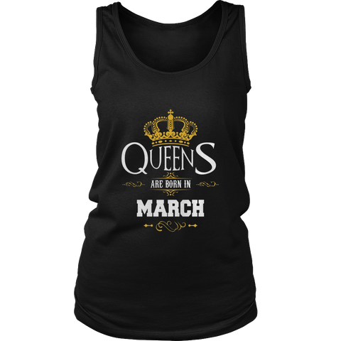 Queens Are Born In March - Birthday Gift T-Shirt