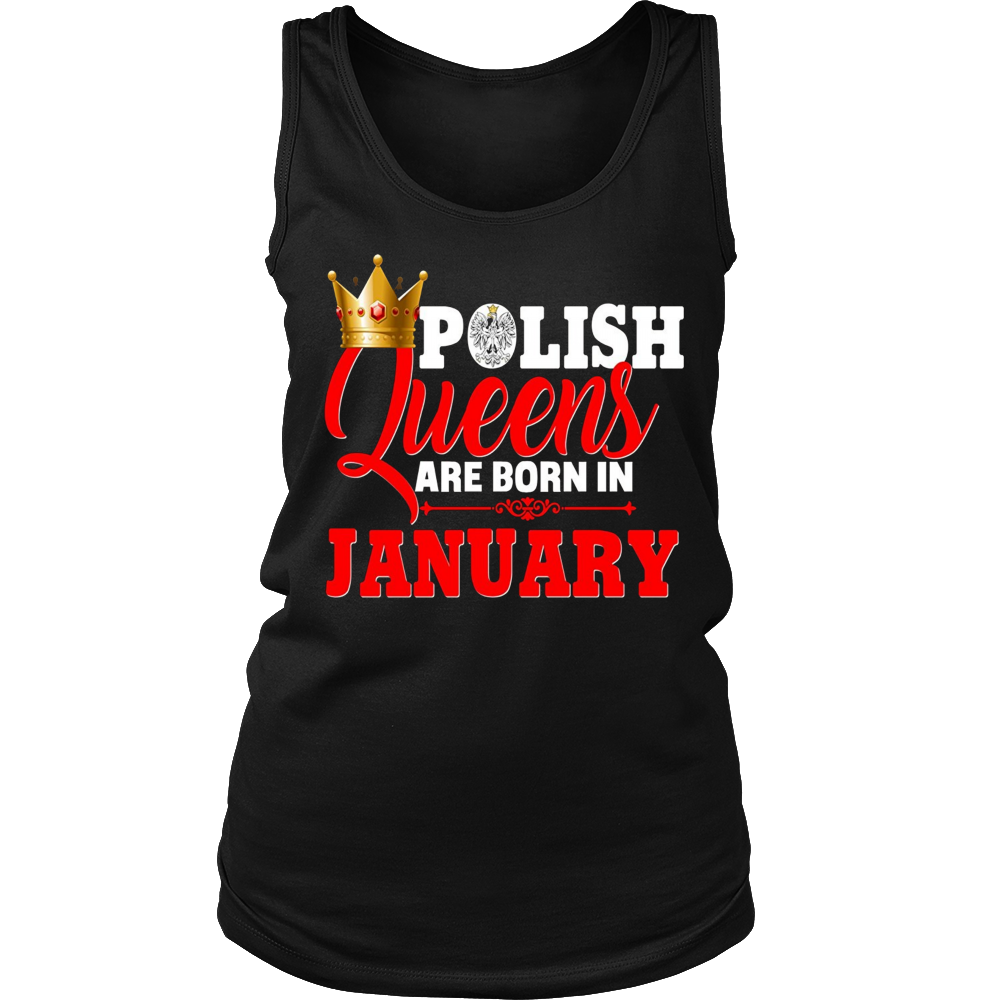 Poland Polish Queens Are Born In January Birthday Shirt
