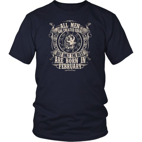 HobberryShirt All Men Are Created Equal, But Only The Best Are Born In