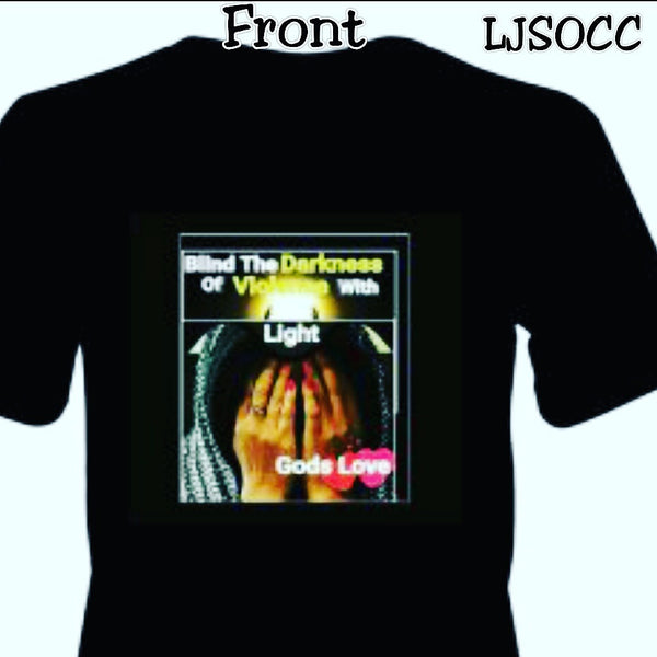 T-shirt Blind The Darkness Of Violence With LIGHT