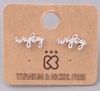 Wifey Earrings