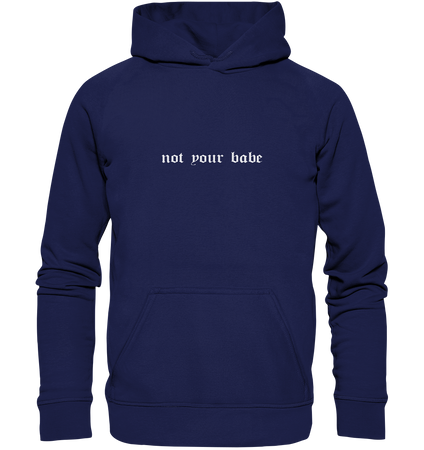 Not your babe - Hoodie 3XL-5XL