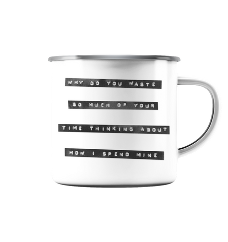 Mind Yourself - Emaille Tasse