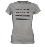 Mind yourself - Ladies Shirt