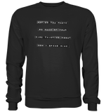Mind yourself - Sweatshirt
