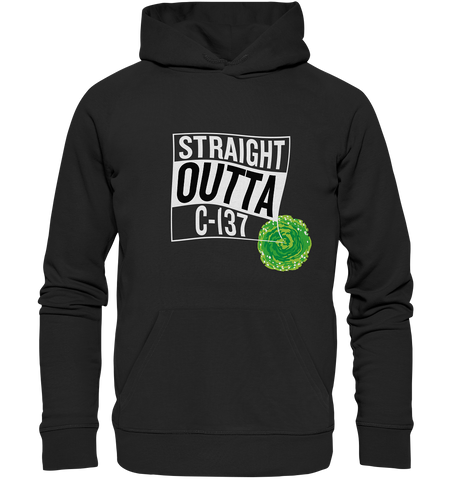Straight Outta C-137 - Hoodie