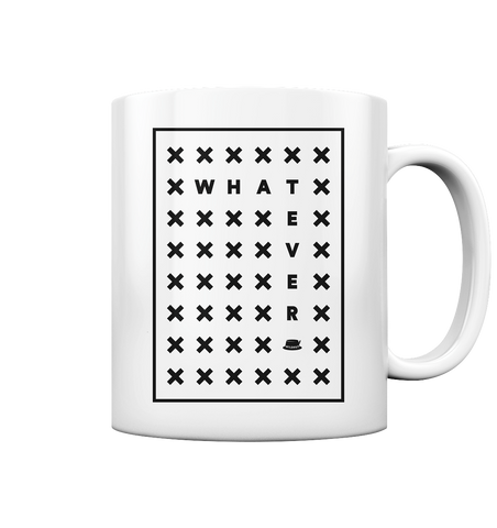 Whatever - Tasse
