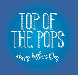 funny fathers day card saying Top of the pops