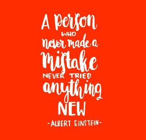 Inspirational Cards Saying A Person Who Never Made A Mistake Never Tried Anything New