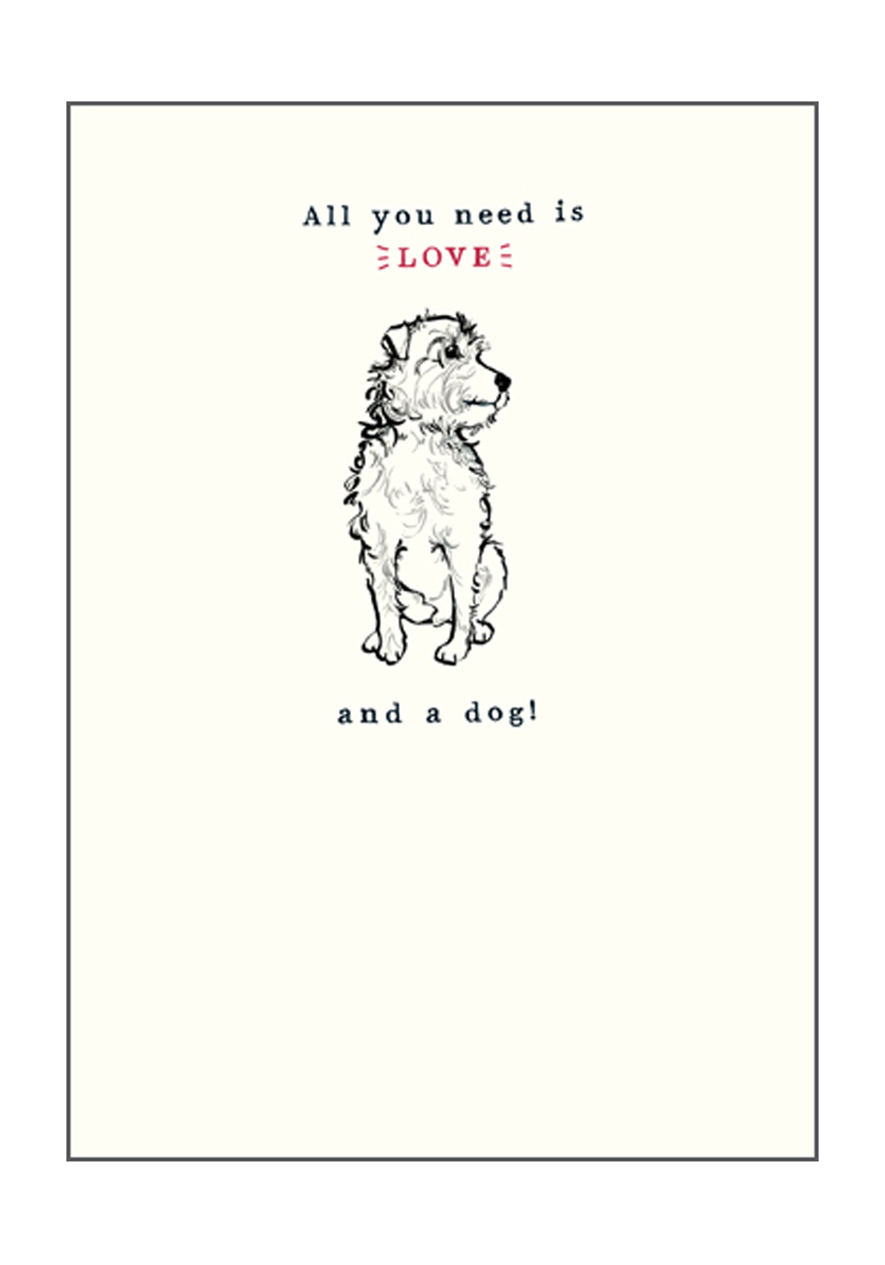 all you need is love dog greeting card dog vips dog friendly greeting cards - Dog Greeting Cards
