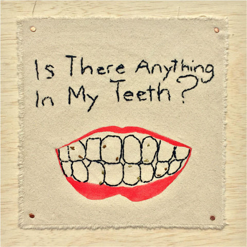 "Artists of L.A. Goal - ""Is There Anything In My Teeth"" by D'Marcus Baptist"