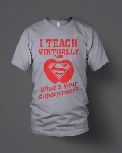 I Teach Virtually what's your superpower T shirt