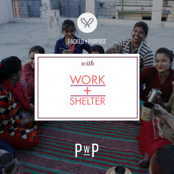 Packed with Purpose partners with WORK+SHELTER
