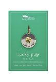 Lucky Pup Silver and Gold Toned Pet Tag