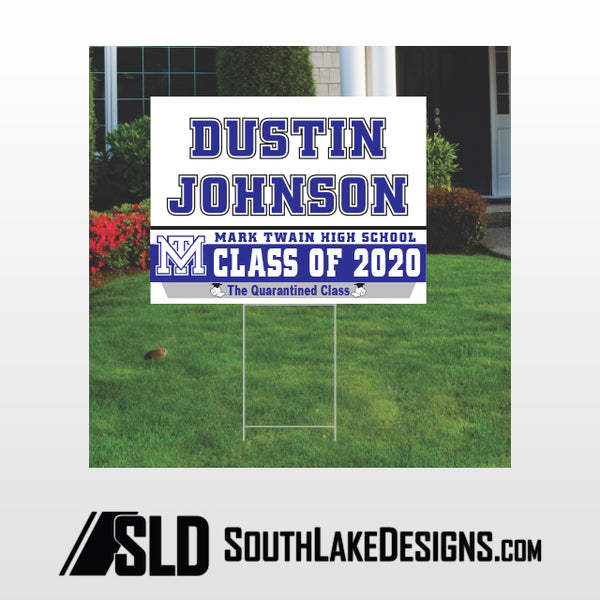 MARK TWAIN CLASS OF 2020 PERSONALIZED YARD SIGN