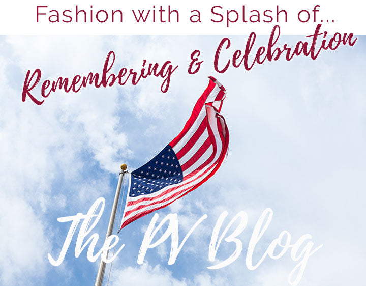 Fashion with a Splash of Remembering & Celebration