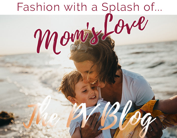 Fashion with a Splash of Mom's Love