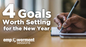 Four Goals Worth Setting in 2018