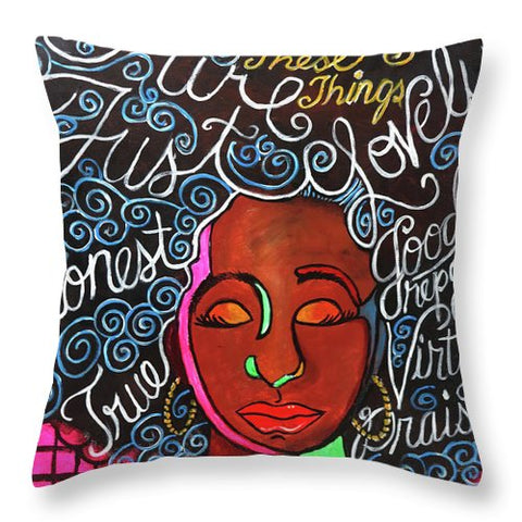 Think On These Things - Throw Pillow