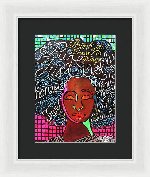 Think On These Things - Framed Print