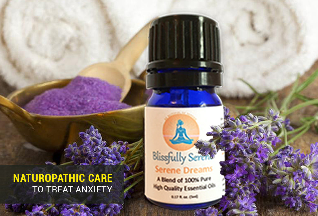 This is Why You Should Consider Naturopathic Care to Treat Anxiety.