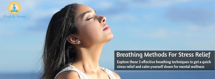 3 Simple Breathing Techniques to Calm the Mind