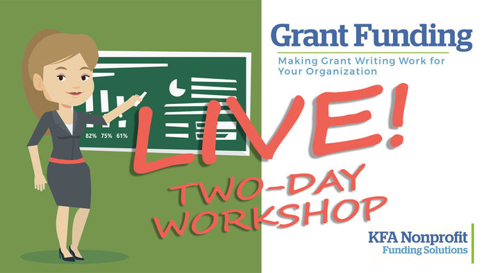 LIVE WORKSHOP: Grant Funding - Making Grant Writing Work for Your Organization