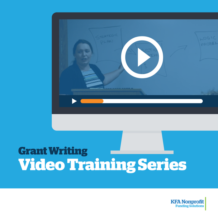 Video Training Series: Grant Funding - Making Grant Writing Work for Your Organization