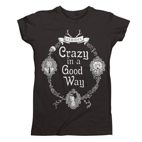 Crazy In A Good Way Tee