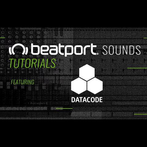Beatport Sounds Tutorials & Paul Nolan feature Datacode - OVRDRV: 808 Techno!