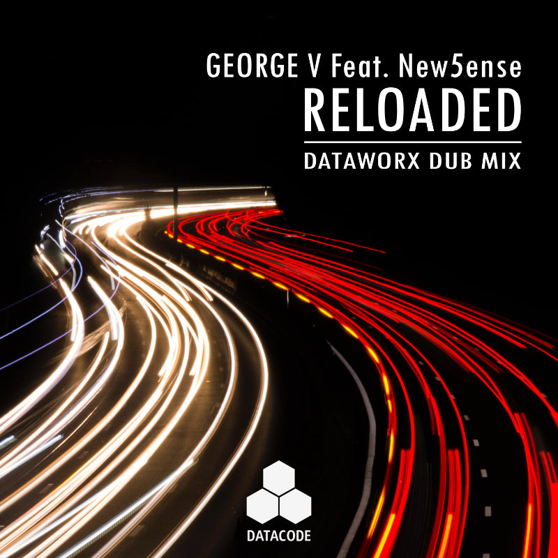 New Music Release! George V feat New5ense - Reloaded