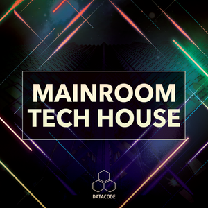 New Sample Pack! FOCUS: Mainroom Tech House