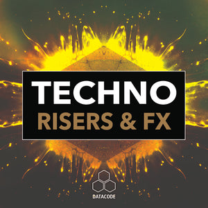 New Sample Pack! FOCUS: Techno Risers & FX