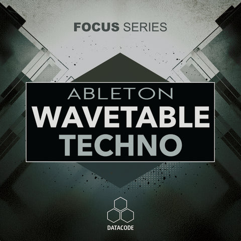 FOCUS: Ableton Wavetable Techno