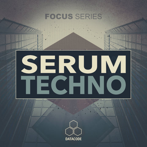 FOCUS: Serum Techno