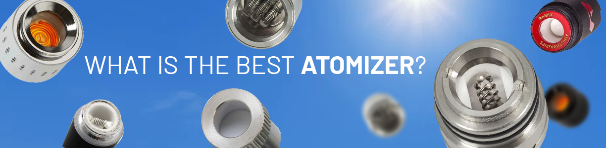 What Is The Best Atomizer?